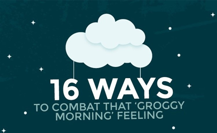 16 Ways To Combat That 'Groggy Morning' Feeling